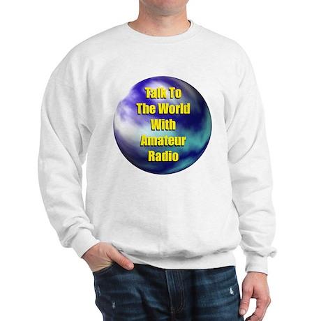 Talk To The World Sweatshirt