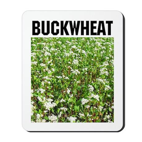 Buckwheat Mousepad