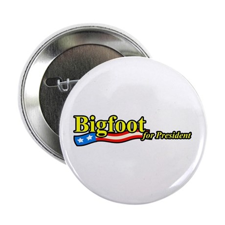 "Bigfoot For President 2.25"" Button (100 pack)"