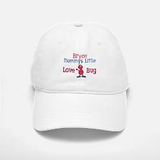 Bryce - Mommy's Love Bug Baseball Baseball Cap