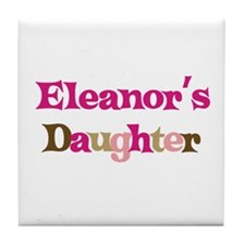 Eleanor's Daughter Tile Coaster