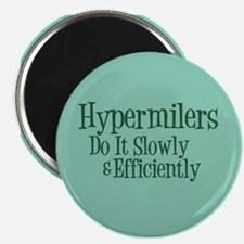 Hypermilers do it slowly Magnet