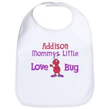 Addison - Mommy's Love Bug Bib