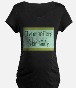 Hypermilers do it slowly T-Shirt