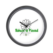 Nature Is Pissed T-Shirts and Wall Clock