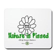 Nature Is Pissed T-Shirts and Mousepad