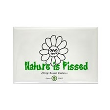 Nature Is Pissed T-Shirts and Rectangle Magnet