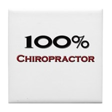 100 Percent Chiropractor Tile Coaster