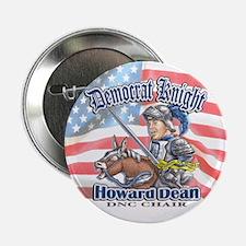 Howard Dean Dem Knight Button