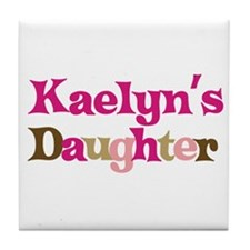 Kaelyn's Daughter Tile Coaster