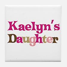Kaelyn's Daughter Tile Coaster