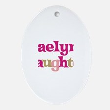 Kaelyn's Daughter Oval Ornament