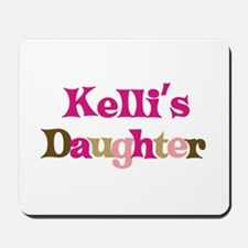 Kelli's Daughter Mousepad