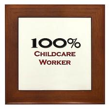 100 Percent Childcare Worker Framed Tile