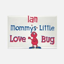 Ian - Mommy's Love Bug Rectangle Magnet