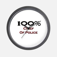 100 Percent Chief Of Police Wall Clock