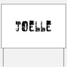 Joelle Faded (Black) Yard Sign