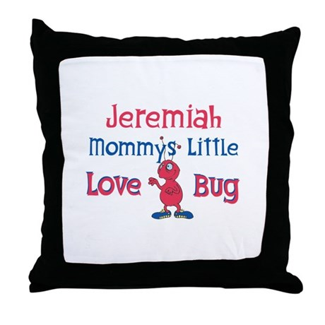 Jeremiah - Mommy's Love Bug Throw Pillow