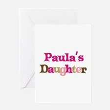 Paula's Daughter Greeting Card