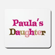 Paula's Daughter Mousepad