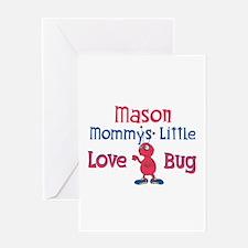 Mason - Mommy's Love Bug Greeting Card