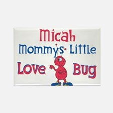 Micah - Mommy's Love Bug Rectangle Magnet