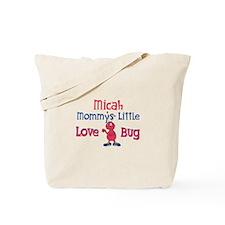 Micah - Mommy's Love Bug Tote Bag
