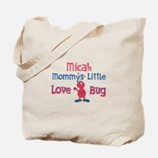 Micah - Mommy's Love Bug Tote Bag