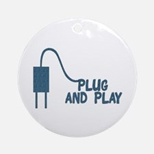 Plug And Play Ornament (Round)
