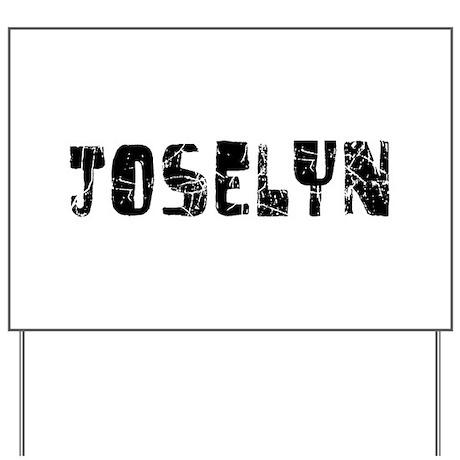 Joselyn Faded (Black) Yard Sign