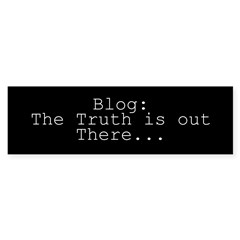 BLOG - The Truth Is Out There Bumper Sticker