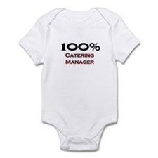 100 Percent Catering Manager Infant Bodysuit