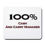 100 Percent Cash And Carry Manager Mousepad