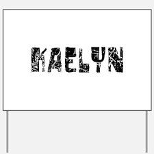 Kaelyn Faded (Black) Yard Sign