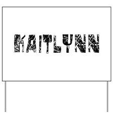 Kaitlynn Faded (Black) Yard Sign