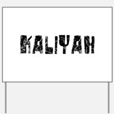 Kaliyah Faded (Black) Yard Sign