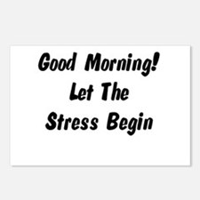 Let the stress begin Postcards (Package of 8)
