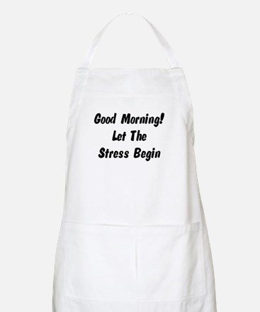 Let the stress begin BBQ Apron