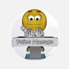 """Smiley Feline Massage 3.5"""" Button"""
