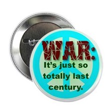 War: it's just so totally last century