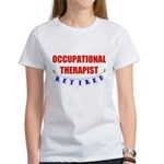 Retired Occupational Therapist Women's T-Shirt