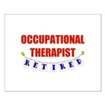 Retired Occupational Therapist Small Poster