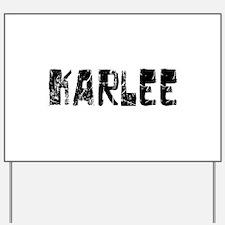 Karlee Faded (Black) Yard Sign