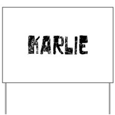 Karlie Faded (Black) Yard Sign