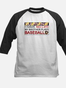 No Life...Brother Plays Baseball Kids Baseball Jer