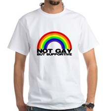 Not Gay But Supportive Shirt