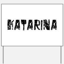 Katarina Faded (Black) Yard Sign