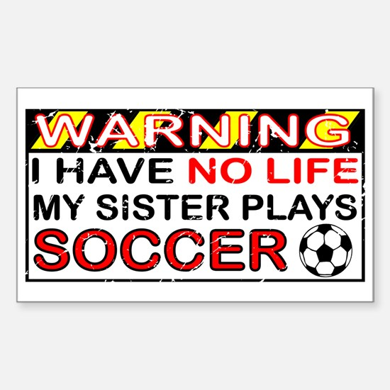 No Life Sister Soccer Rectangle Decal