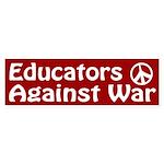 Educators Against War bumper sticker