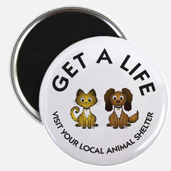 Get a Life Magnet